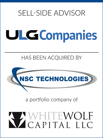 tombstone - sell-side transaction ULG Companies LLC and NSC Technologies and Whitewolf Capital LLC logo 2019