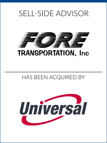 tombstone - sell-side transaction Fore Transportation Inc and Universal logo 2018
