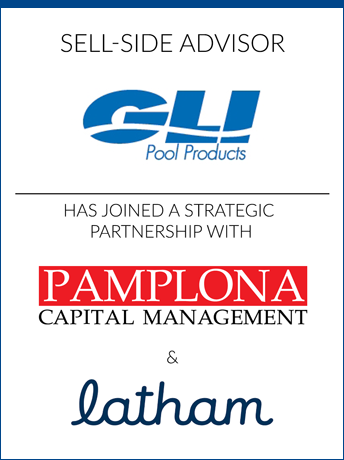 tombstone - sell-side transaction GLI Pool Products Pamplona Capital Management and Latham logo