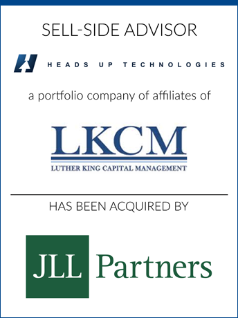 tombstone -  sell-side transaction Heads Up Technologies and JLL Partners logo 2019