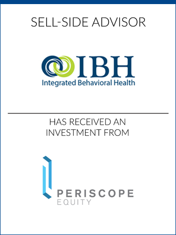 tombstone - sell-side transaction Integrated Behavioral Health Inc and Periscope Equity logo 2018