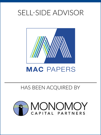 tombstone - sell-side transaction Mac Papers Inc 2020 and Monomoy Capital Partners logo