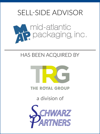 tombstone - sell-side transaction Mid-Atlantic Packaging Inc and The Royal Group and Schwarz Partners logo 2018