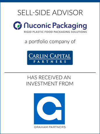 tombstone - sell-side transaction Nuconic Packaging LLC and Carlin Capital Partners and Graham Partners logo  2018