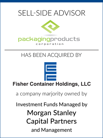 tombstone - sell-side transaction Packaging Products Corporation LLC and Fisher Container Holdings LLC logo 2017