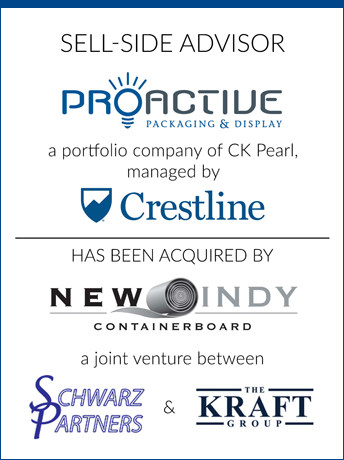 tombstone - sell-side Proactive Packaging and Crestline and New Indy Containerboard and Schwarz Partners and The Kraft Group logo   2019